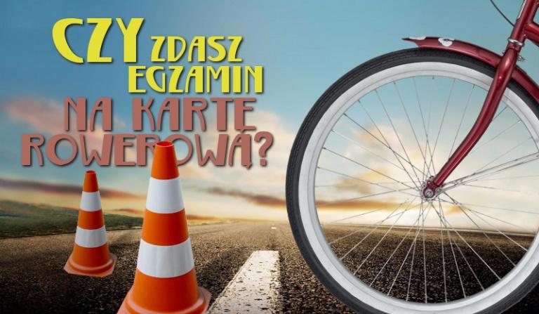 Czy zdasz egzamin na kartę rowerową?