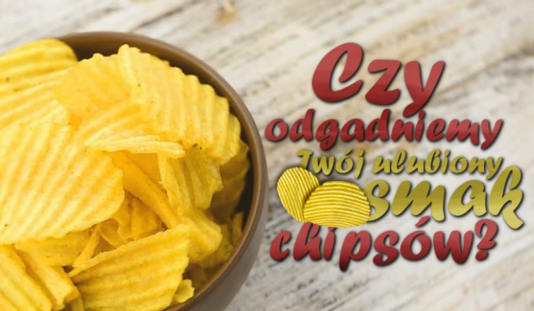 Czy odgadniemy Twój ulubiony smak chipsów!