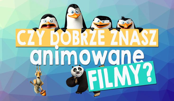 Czy znasz filmy animowane?