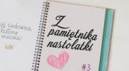 Z pamiętnika nastolatki #3