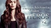 Twoja historia jako heros #2