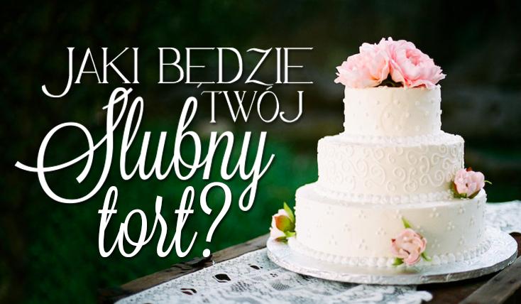 Jaki będzie Twój tort ślubny?