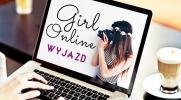 Girl Online #1 - WYJAZD