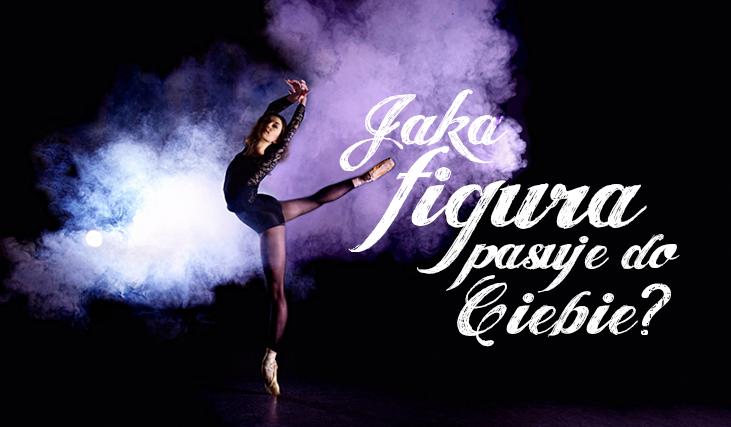 Jaka figura gimnastyczna lub rodzaj piruetu do Ciebie pasuje?