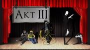 To Tylko Kolejny Dramat... AKT III