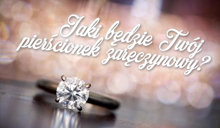 dc9f45abfca95a Jak będzie wyglądał Twój pierścionek zaręczynowy? | sameQuizy