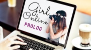 Girl Online - PROLOG