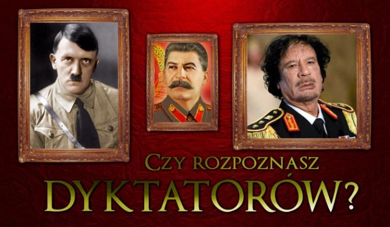 Czy rozpoznasz dyktatorów?