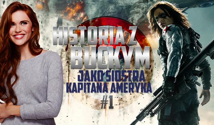 Twoja historia z Buckym Barnesem, jako siostra Kapitana Ameryki #1