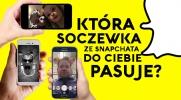 Która soczewka ze Snapchata do Ciebie pasuje?