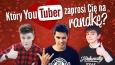 Który YouTuber zaprosi Cię na romantyczną randkę?