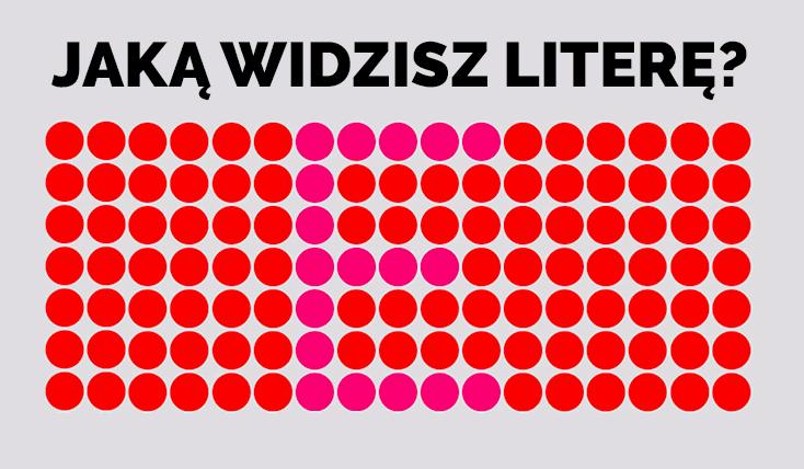Jak dobrze widzisz litery ukryte w obrazkach?