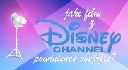 Jaki film z Disney Channel powinieneś obejrzeć?