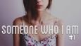 Someone who I am #1