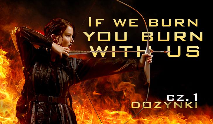 """If we burn… You burn with us"" – Dożynki #1"