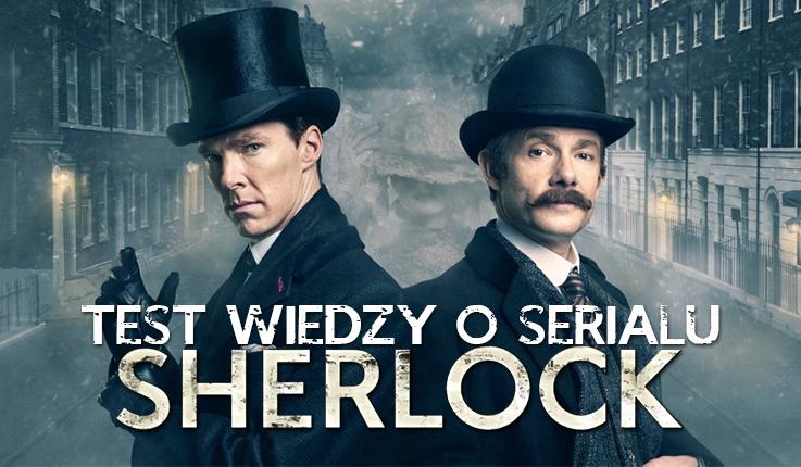 """Test wiedzy o serialu """"Sherlock""""!"""