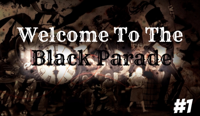 Welcome To The Black Parade #1