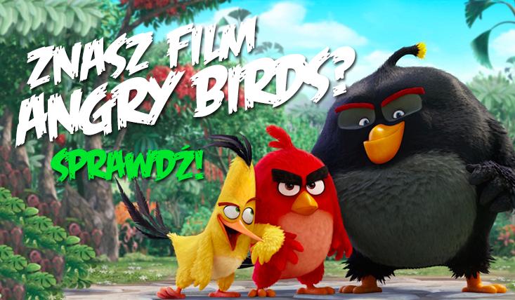 """Jak dobrze znasz film """"Angry Birds""""?"""