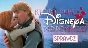 Którą parę Disneya przypominacie?