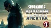 Spotkanie z Kapitanem Ameryką #3