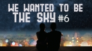 We wanted to be the sky #6