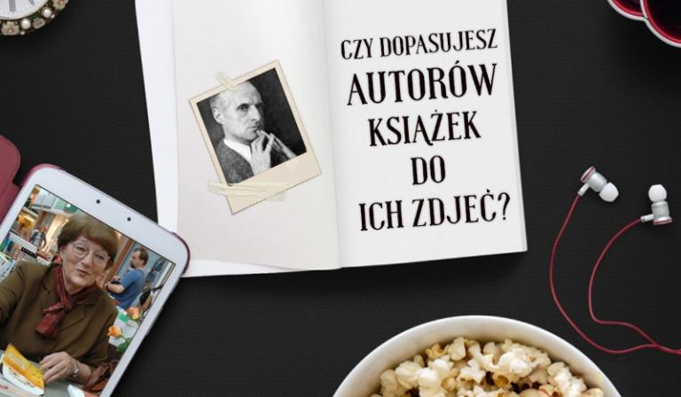 Czy dopasujesz imiona autorów książek do ich zdjęć? #2