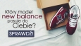 Jaki model New Balance najbardziej do Ciebie pasuje?