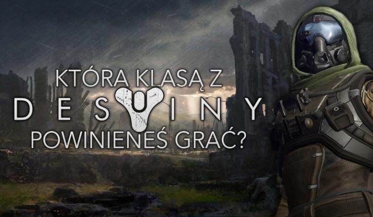 Którą klasą z Destiny powinieneś grać?