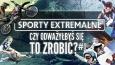 Czy odważyłbyś się to zrobić? #1 Sporty Extremalne