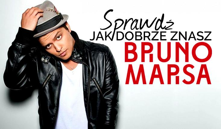 Jak dobrze znasz Bruno Marsa?