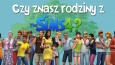 Czy znasz rodziny z The Sims 4?