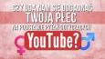 Czy uda nam się odgadnąć Twoją płeć na podstawie pytań dotyczących YouTube?