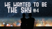 We wanted to be the sky #4