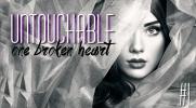 Untouchable #1 - Beginning... One broken heart.