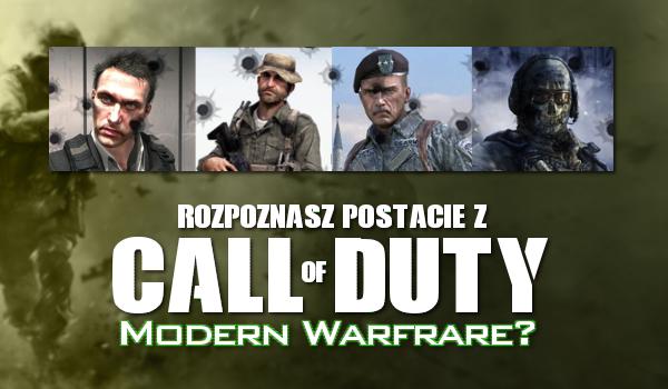 Czy potrafisz dopasować postacie z serii Call of Duty Modern Warfrare?
