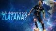 Jak dobrze znasz Zlatana Ibrahimovića?