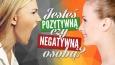 Jesteś pozytywną czy negatywną osobą?