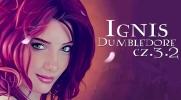 Ignis Dumbledor #3.2