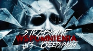 Strzaskane Wspomnienia: Creepypasta #13