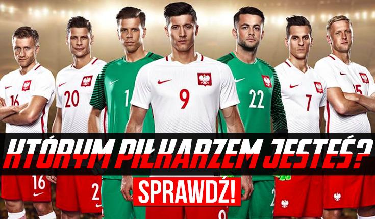 Którego Polskiego piłkarza przypominasz najbardziej?