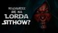 Czy nadajesz się na Lorda Sithów?