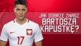 Jak dobrze znasz Bartosza Kapustkę?