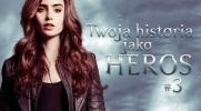 Twoja historia jako heros #3