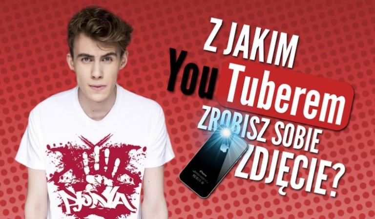 Z jakim YouTuberem zrobisz sobie zdjęcie?