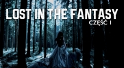 Lost in the Fantasy #1