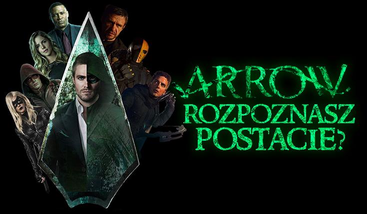 """Sprawdź, czy znasz wszystkich bohaterów z serialu """"Arrow""""!"""