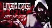 Duchy moich ofiar: Jeff the Killer #3