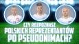 Czy potrafisz dopasować piłkarzy reprezentacji Polski na Euro 2016 do ich pseudonimów?