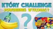 Który challenge powinieneś wykonać?