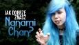 Jak dobrze znasz Nanami Chan?
